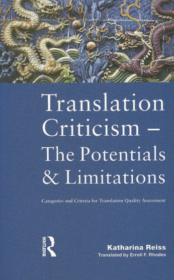 Translation Criticism- Potentials and Limitations Categories and Criteria for Translation Quality Assessment book cover