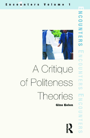 A Critique of Politeness Theory Volume 1 book cover