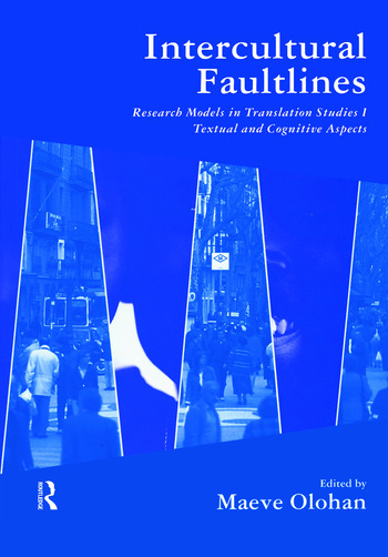 Intercultural Faultlines Research Models in Translation Studies: v. 1: Textual and Cognitive Aspects book cover