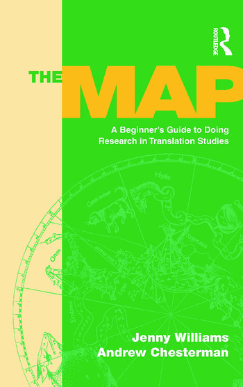 The Map A Beginner's Guide to Doing Research in Translation Studies book cover