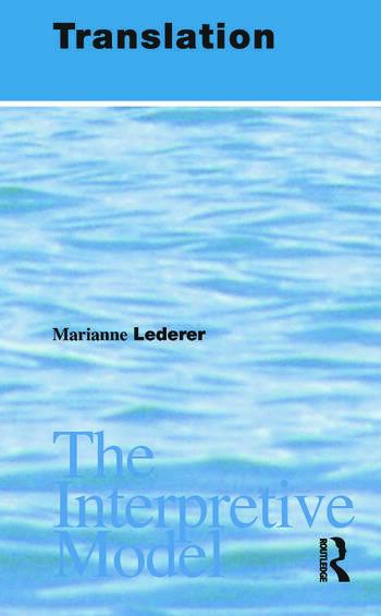 Translation The Interpretive Model book cover