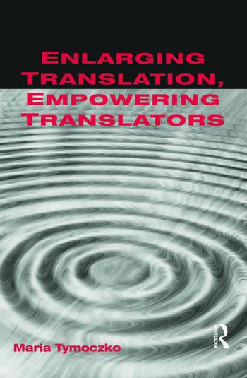 Enlarging Translation, Empowering Translators book cover