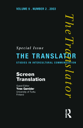 Screen Translation Special Issue of The Translator (Volume 9/2, 2003) book cover