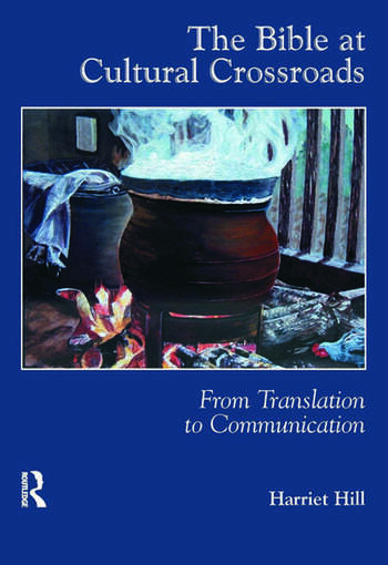 The Bible at Cultural Crossroads From Translation to Communication book cover