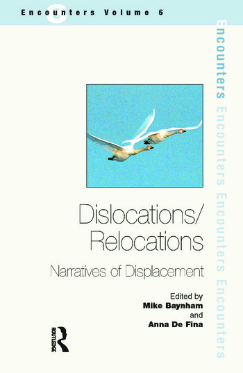 Dislocations/ Relocations Narratives of Displacement book cover