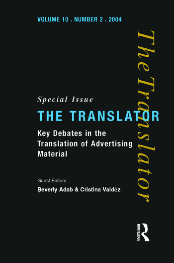 Key Debates in the Translation of Advertising Material Special Issue of the Translator (Volume 10/2, 2004) book cover