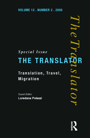 Translation, Travel, Migration v. 12/2: Special Issue of the Translator book cover