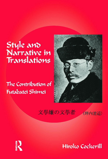 Style and Narrative in Translations The Contribution of Futabatei Shimei book cover