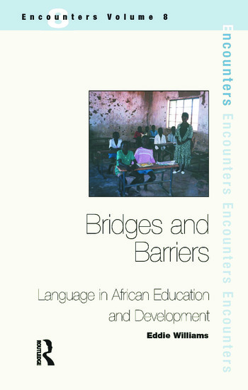 Bridges and Barriers Language in African Education and Development book cover