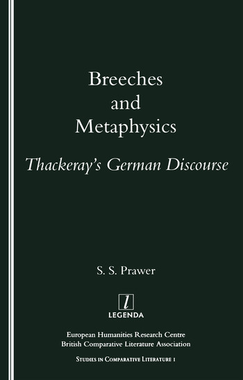 Breeches and Metaphysics Thackeray's German Discourse book cover