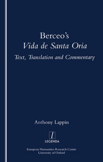 Berceo's Life of Santa Oria Text, Translation and Commentary book cover