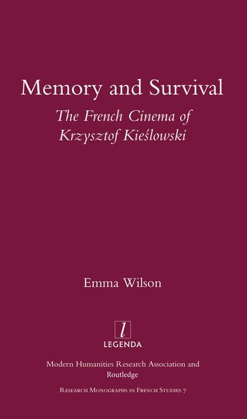 Memory and Survival the French Cinema of Krzysztof Kieslowski book cover