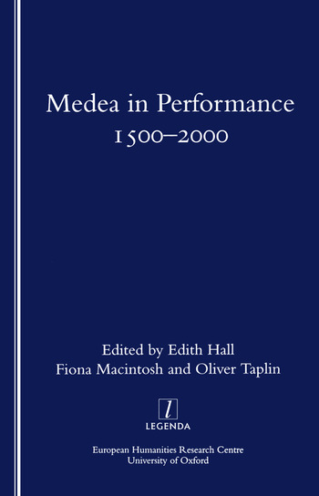 Medea in Performance 1500-2000 book cover