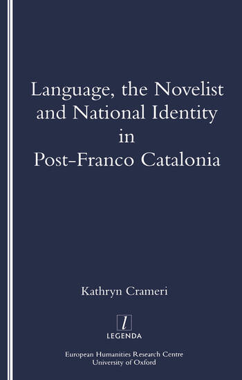 Language, the Novelist and National Identity in Post-Franco Catalonia book cover