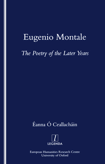 Eugenio Montale The Poetry of the Later Years book cover