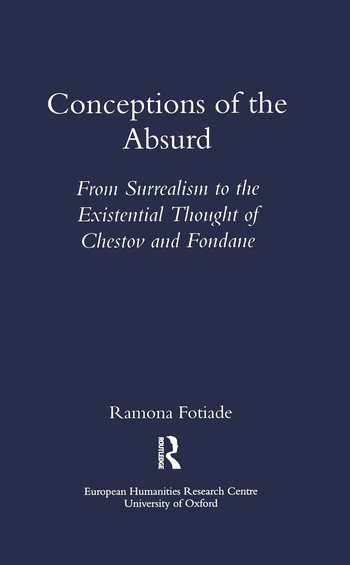 Conceptions of the Absurd From Surrealism to Chestov's and Fondane's Existential Thought book cover