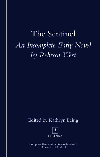 The Sentinel An Incomplete Early Novel by Rebecca West book cover