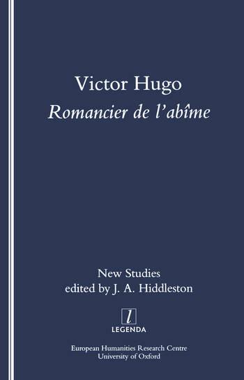 Victor Hugo, Romancier de l'Abime New Studies on Hugo's Novels book cover