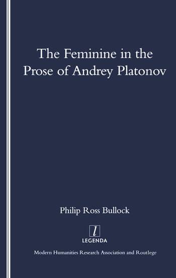 The Feminine in the Prose of Andrey Platonov book cover