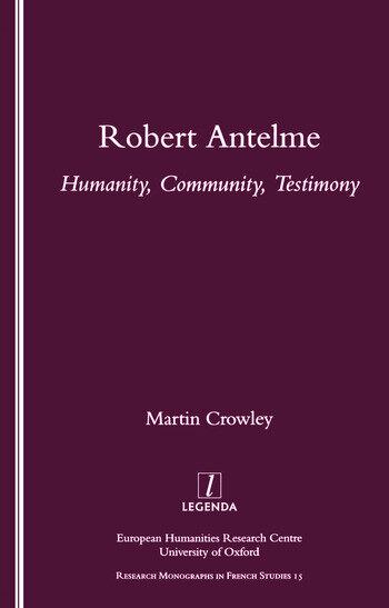Robert Antelme Humanity, Community, Testimony book cover