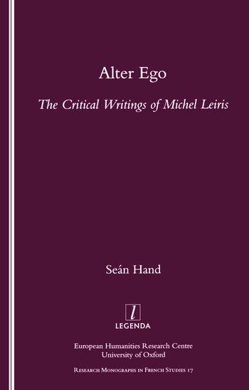 Alter Ego The Critical Writings of Michel Leiris book cover