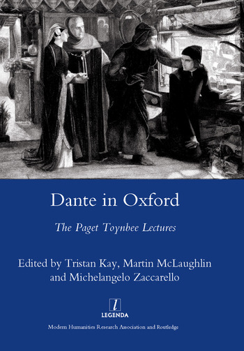 Dante in Oxford The Paget Toynbee Lectures 1995-2003 book cover