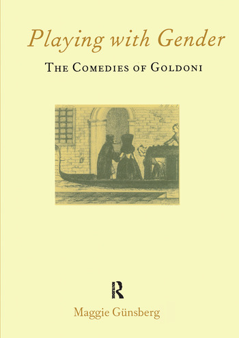 Playing with Gender The Comedies of Goldoni book cover