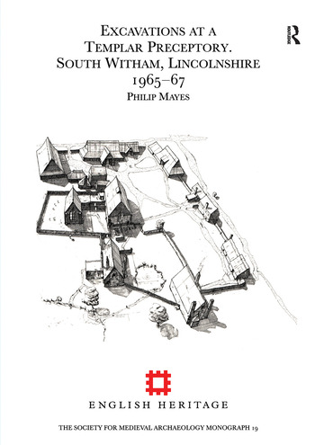 Excavations at a Templar Preceptory, South Witham, Lincolnshire 1965-67 book cover