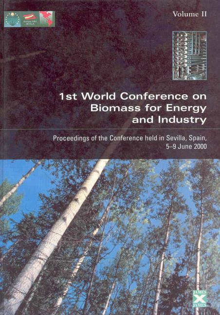 Proceedings of the First World Conference on Biomass for Energy and Industry Proceedings of the Conference Held in Sevilla, Spain, 5-9 June 2000 book cover