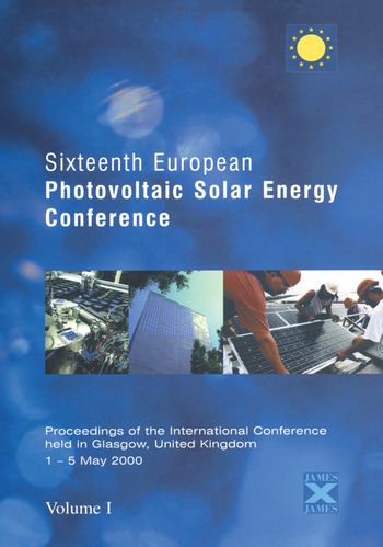 Sixteenth European Photovoltaic Solar Energy Conference Proceedings of the International Conference Held in Glasgow 1-5 May 2000 book cover