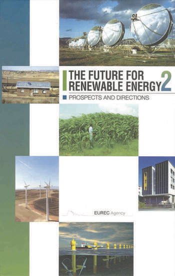 The Future for Renewable Energy 2 Prospects and Directions book cover