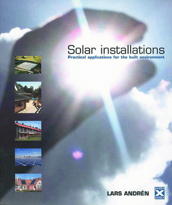 Solar Installations Practical Applications for the Built Environment book cover