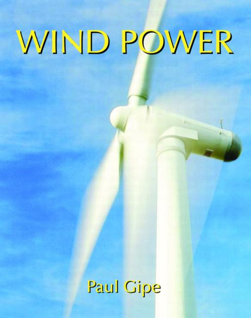Wind Power Renewable Energy for Home, Farm and Business book cover