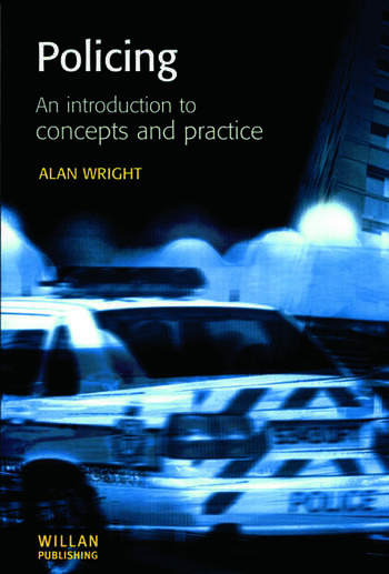 Policing: An introduction to concepts and practice book cover