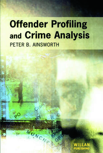 Offender Profiling and Crime Analysis book cover