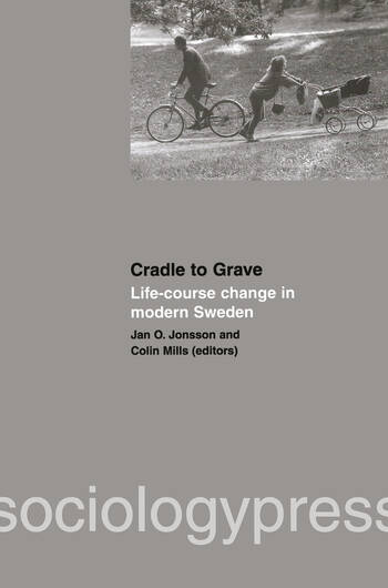 Cradle to Grave: Life-Course Change in Modern Sweden book cover