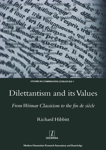 Dilettantism and Its Values From Weimar Classicism to the Fin De Siecle book cover
