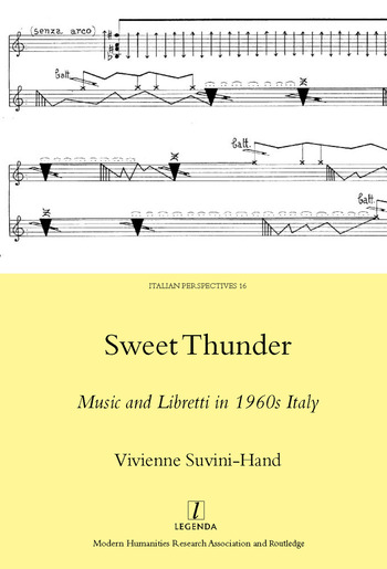 Sweet Thunder Music and Libretti in 1960s Italy book cover