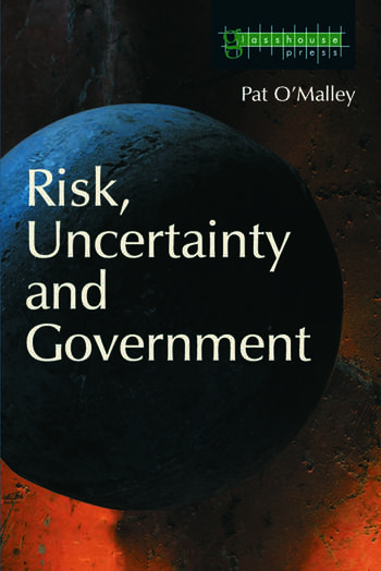 Risk, Uncertainty and Government book cover