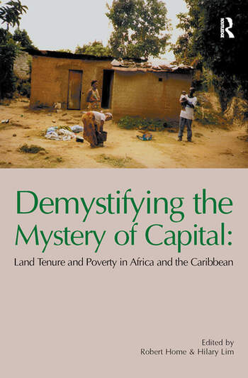 Demystifying the Mystery of Capital Land Tenure & Poverty in Africa and the Caribbean book cover