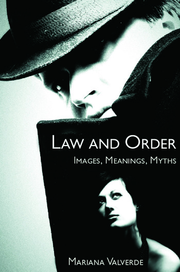 Law and Order Images, Meanings, Myths book cover