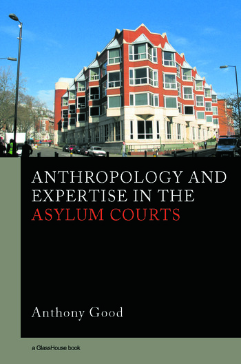 Anthropology and Expertise in the Asylum Courts book cover