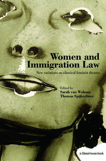 Women and Immigration Law New Variations on Classical Feminist Themes book cover