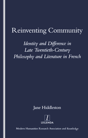 Reinventing Community Identity and Difference in Late Twentieth-century Philosophy and Literature in French book cover