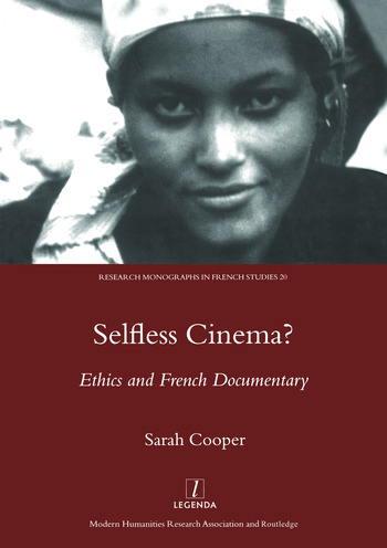 Selfless Cinema? Ethics and French Documentary book cover