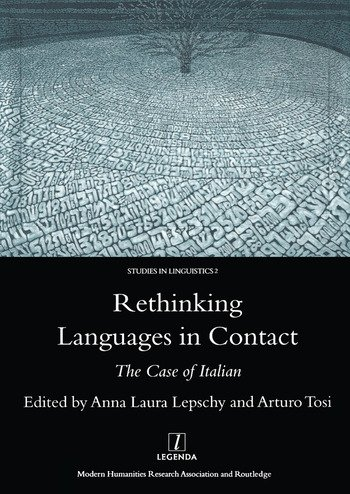 Rethinking Languages in Contact The Case of Italian book cover