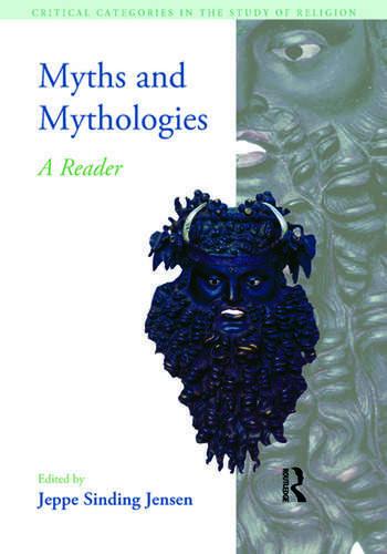Myths and Mythologies A Reader book cover