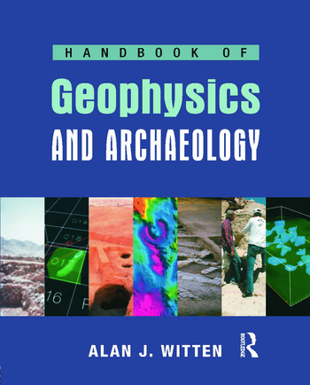 Handbook of Geophysics and Archaeology book cover