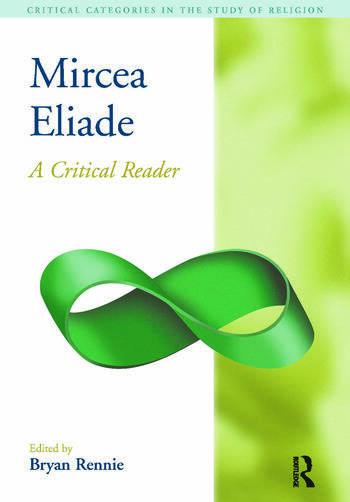 Mircea Eliade A Critical Reader book cover