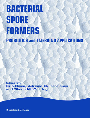 Bacterial Spore Formers Probiotics and Applications book cover